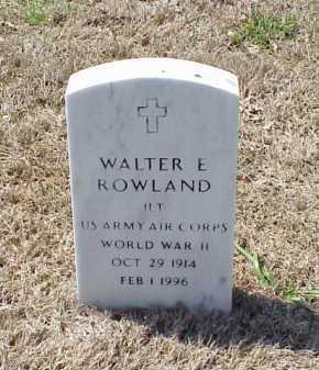 ROWLAND (VETERAN WWII), WALTER E - Pulaski County, Arkansas | WALTER E ROWLAND (VETERAN WWII) - Arkansas Gravestone Photos