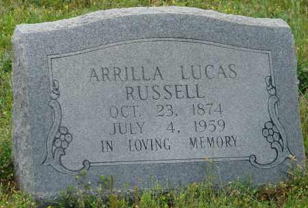 RUSSELL, ARRILLA LUCAS - Pulaski County, Arkansas | ARRILLA LUCAS RUSSELL - Arkansas Gravestone Photos