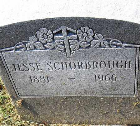SCHORBROUGH, JESSE - Pulaski County, Arkansas | JESSE SCHORBROUGH - Arkansas Gravestone Photos