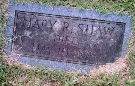SHAW, MARY R. - Pulaski County, Arkansas | MARY R. SHAW - Arkansas Gravestone Photos