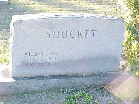 SHOCKET, WILLIAM MAX - Pulaski County, Arkansas | WILLIAM MAX SHOCKET - Arkansas Gravestone Photos