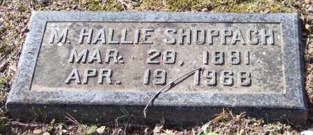 SHOPPACH, MARY HALLIE - Pulaski County, Arkansas | MARY HALLIE SHOPPACH - Arkansas Gravestone Photos