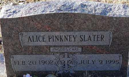 PINKNEY SLATER, ALICE - Pulaski County, Arkansas | ALICE PINKNEY SLATER - Arkansas Gravestone Photos