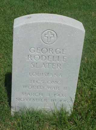 SLATER (VETERAN WWII), GEORGE RODELLE - Pulaski County, Arkansas | GEORGE RODELLE SLATER (VETERAN WWII) - Arkansas Gravestone Photos