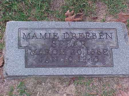 DREEBEN SPEAR, MAMIE - Pulaski County, Arkansas | MAMIE DREEBEN SPEAR - Arkansas Gravestone Photos