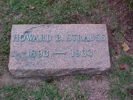 STRAUSS, HOWARD B - Pulaski County, Arkansas | HOWARD B STRAUSS - Arkansas Gravestone Photos