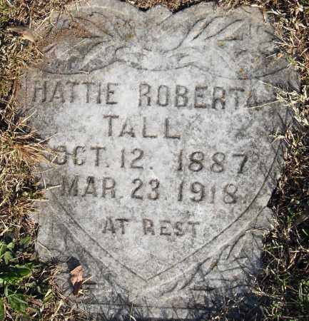 TALL, HATTIE ROBERTA - Pulaski County, Arkansas | HATTIE ROBERTA TALL - Arkansas Gravestone Photos