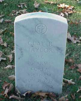 TAYLOR (VETERAN 2 WARS), CLAY R - Pulaski County, Arkansas | CLAY R TAYLOR (VETERAN 2 WARS) - Arkansas Gravestone Photos