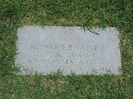 TAYLOR (VETERAN 3 WARS), HOWARD E - Pulaski County, Arkansas | HOWARD E TAYLOR (VETERAN 3 WARS) - Arkansas Gravestone Photos