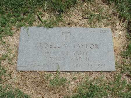 TAYLOR (VETERAN WWII), ARDELL W - Pulaski County, Arkansas | ARDELL W TAYLOR (VETERAN WWII) - Arkansas Gravestone Photos
