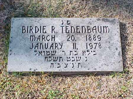 TENENBAUM, BIRDIE R - Pulaski County, Arkansas | BIRDIE R TENENBAUM - Arkansas Gravestone Photos