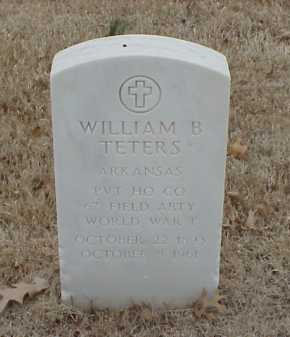 TETERS  (VETERAN WWI), WILLIAM B - Pulaski County, Arkansas | WILLIAM B TETERS  (VETERAN WWI) - Arkansas Gravestone Photos