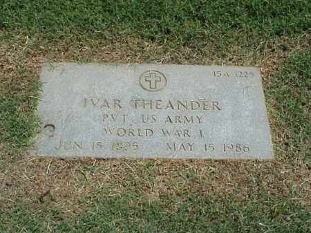 THEANDER (VETERAN WWI), IVAR - Pulaski County, Arkansas | IVAR THEANDER (VETERAN WWI) - Arkansas Gravestone Photos