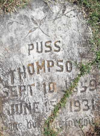 THOMPSON, PUSS - Pulaski County, Arkansas | PUSS THOMPSON - Arkansas Gravestone Photos