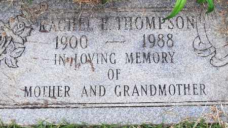 THOMPSON, RACHEL E - Pulaski County, Arkansas | RACHEL E THOMPSON - Arkansas Gravestone Photos