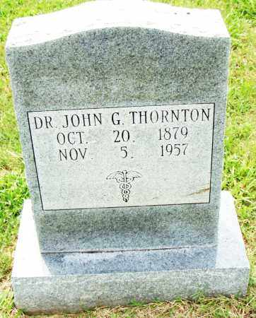 THORNTON, JOHN G. - Pulaski County, Arkansas | JOHN G. THORNTON - Arkansas Gravestone Photos