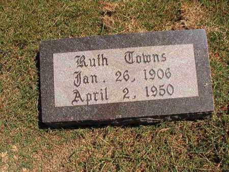 TOWNS, RUTH - Pulaski County, Arkansas | RUTH TOWNS - Arkansas Gravestone Photos