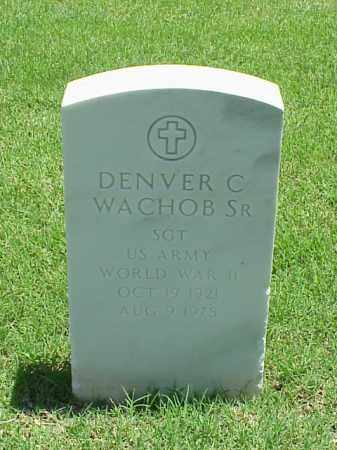 WACHOB, SR (VETERAN WWII), DENVER C - Pulaski County, Arkansas | DENVER C WACHOB, SR (VETERAN WWII) - Arkansas Gravestone Photos