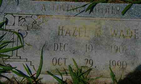 WADE, HAZEL M - Pulaski County, Arkansas | HAZEL M WADE - Arkansas Gravestone Photos