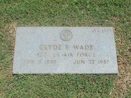 WADE (VETERAN), CLYDE E - Pulaski County, Arkansas | CLYDE E WADE (VETERAN) - Arkansas Gravestone Photos