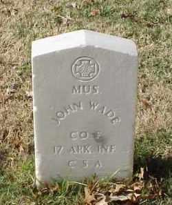 WADE (VETERAN CSA), JOHN - Pulaski County, Arkansas | JOHN WADE (VETERAN CSA) - Arkansas Gravestone Photos