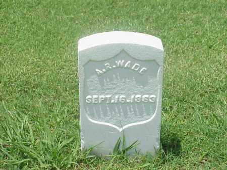 WADE (VETERAN UNION), A R - Pulaski County, Arkansas | A R WADE (VETERAN UNION) - Arkansas Gravestone Photos