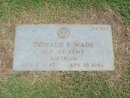 WADE (VETERAN VIET), DONALD E - Pulaski County, Arkansas | DONALD E WADE (VETERAN VIET) - Arkansas Gravestone Photos