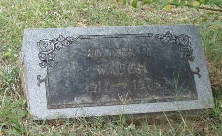 WAUCH, BOOKER T. - Pulaski County, Arkansas | BOOKER T. WAUCH - Arkansas Gravestone Photos