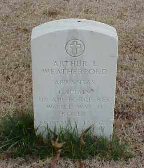 WEATHERFORD  (VETERAN 2 WARS), ARTHUR L - Pulaski County, Arkansas | ARTHUR L WEATHERFORD  (VETERAN 2 WARS) - Arkansas Gravestone Photos