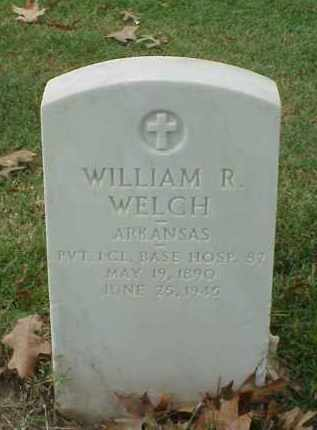 WELCH (VETERAN WWI), WILLIAM R - Pulaski County, Arkansas | WILLIAM R WELCH (VETERAN WWI) - Arkansas Gravestone Photos