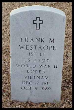 WESTROPE (VETERAN 3 WARS), FRANK M - Pulaski County, Arkansas | FRANK M WESTROPE (VETERAN 3 WARS) - Arkansas Gravestone Photos