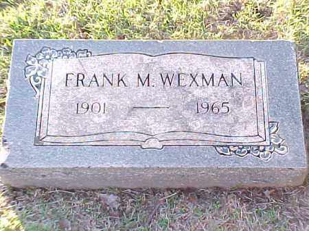 WEXMAN, FRANK M - Pulaski County, Arkansas | FRANK M WEXMAN - Arkansas Gravestone Photos