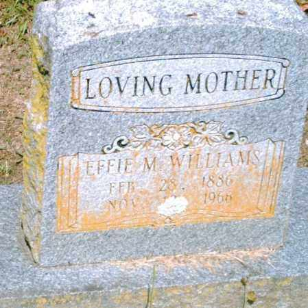 WILLIAMS, EFFIE M. - Pulaski County, Arkansas | EFFIE M. WILLIAMS - Arkansas Gravestone Photos
