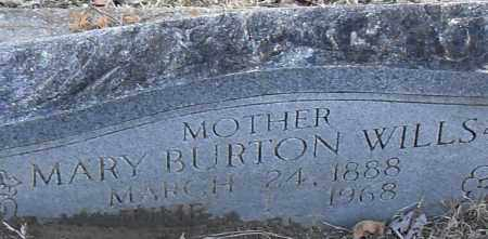 BURTON WILLS, MARY - Pulaski County, Arkansas | MARY BURTON WILLS - Arkansas Gravestone Photos
