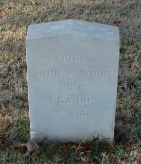 WOOD (VETERAN CSA), JOHN M - Pulaski County, Arkansas | JOHN M WOOD (VETERAN CSA) - Arkansas Gravestone Photos