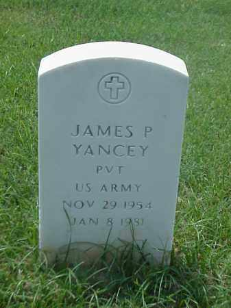 YANCEY (VETERAN), JAMES P - Pulaski County, Arkansas | JAMES P YANCEY (VETERAN) - Arkansas Gravestone Photos
