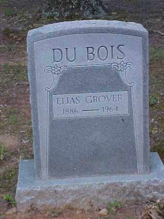 DUBOIS, ELIAS GROVER - Randolph County, Arkansas | ELIAS GROVER DUBOIS - Arkansas Gravestone Photos