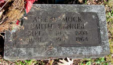 MOCK KENNER, AILENE SMITH - Randolph County, Arkansas | AILENE SMITH MOCK KENNER - Arkansas Gravestone Photos