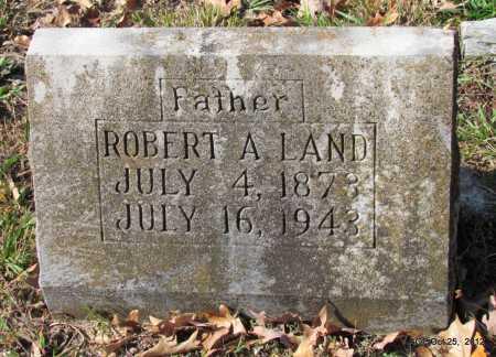 LAND, ROBERT A - Randolph County, Arkansas | ROBERT A LAND - Arkansas Gravestone Photos