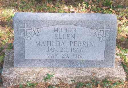 PERRIN, ELLEN MATILDA - Randolph County, Arkansas | ELLEN MATILDA PERRIN - Arkansas Gravestone Photos