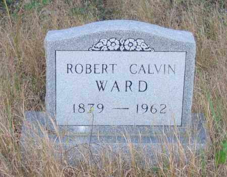 WARD, ROBERT CALVIN - Randolph County, Arkansas | ROBERT CALVIN WARD - Arkansas Gravestone Photos