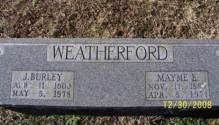 WEATHERFORD, J. BURLEY - Randolph County, Arkansas | J. BURLEY WEATHERFORD - Arkansas Gravestone Photos