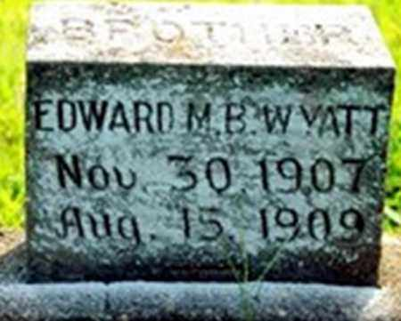 WYATT, EDWARD M B - Randolph County, Arkansas | EDWARD M B WYATT - Arkansas Gravestone Photos