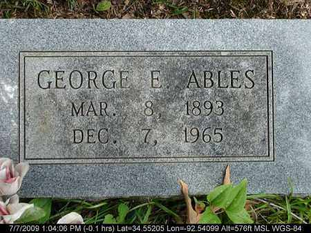 ABLES, GEORGE E. - Saline County, Arkansas | GEORGE E. ABLES - Arkansas Gravestone Photos