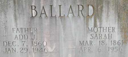 BALLARD, ADD J. (CLOSEUP) - Saline County, Arkansas | ADD J. (CLOSEUP) BALLARD - Arkansas Gravestone Photos