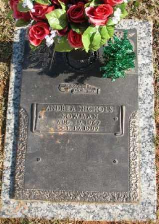BOWMAN, ANDREA NICHOLS - Saline County, Arkansas | ANDREA NICHOLS BOWMAN - Arkansas Gravestone Photos