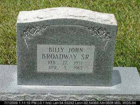 BROADWAY, BILLY JOHN - Saline County, Arkansas | BILLY JOHN BROADWAY - Arkansas Gravestone Photos