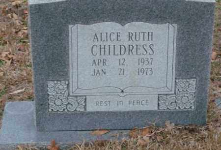 CHILDRESS, ALICE RUTH - Saline County, Arkansas | ALICE RUTH CHILDRESS - Arkansas Gravestone Photos