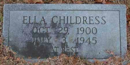 CHILDRESS, ELLA - Saline County, Arkansas | ELLA CHILDRESS - Arkansas Gravestone Photos