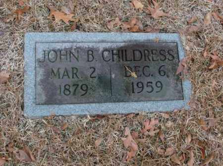 CHILDRESS, JOHN B. - Saline County, Arkansas | JOHN B. CHILDRESS - Arkansas Gravestone Photos